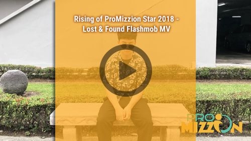 Rising Of ProMizzion Star 2018 - Lost & Found Flashmob MV